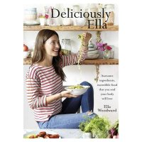 Deliciously Ella Ella Woodward
