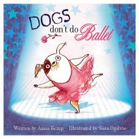 Dog's Don't Do Ballet