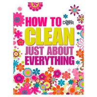 Readers Digest - How to Clean Just About Anything