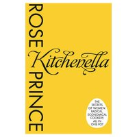 Rose Prince - Kitchenella