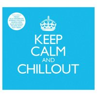 CD Keep Calm & Chillout