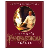 Heston Blumenthal - Hestons Fantastical Feasts
