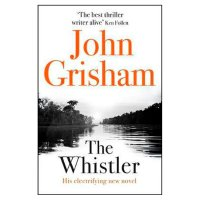 The Whistler John Grisham