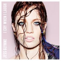 CD Jess Glynne I Cry When I Laugh