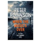 When the Music's Over Peter Robinson -