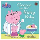 Peppa Pig George & The Noisy Baby -