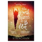 Earth Hums in B Flat by Mari Strachan