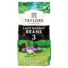 Taylors lazy Sunday coffee beans - 227g Brand Price Match - Checked Tesco.com 08/02/2016