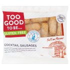 Too Good To Be Gluten Free Cocktail Sausages - 110g