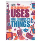 Readers Digest - Extraordinary Uses for Ordinary Things