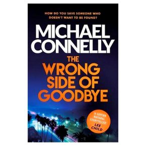 The Wrong Side of Goodbye Michael Connelly
