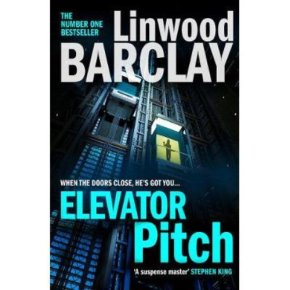 Elevator Pitch Linwood Barclay
