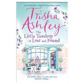 Little Teashop of Lost & Found Trisha Ashley