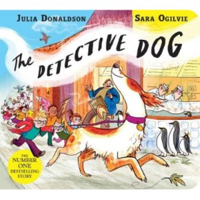 The Detective Dog Julia Donaldson