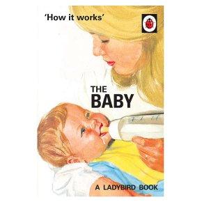 How it Works The Baby Jason Hazeley