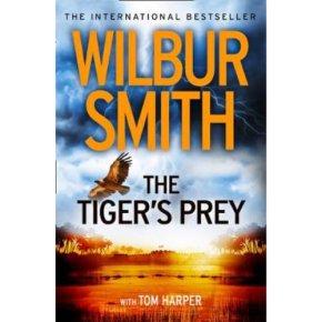The Tiger's Prey Wilbur Smith with Tom Harper