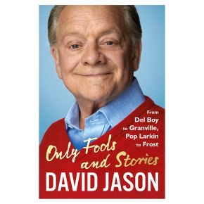 Only Fools & Stories David Jason
