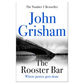 Rooster Bar John Grisham