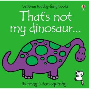 That's Not My Dinosaur Fiona Watt