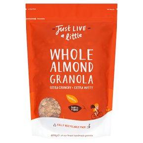 Just Live a Little Whole Almond Granola